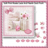 Soft Pink Roses Lace And Pearls Card Front