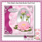 Pink Water Lilies Side Border Card Front