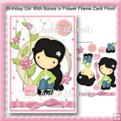 Birthday Girl With Books In Flower Frame Card Front