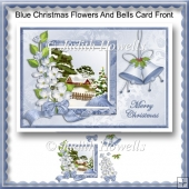 Blue Christmas Flowers And Bells Card Front