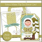 Eskimo Wishes Pop Out Banner Card