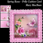 Spring Roses - Frilly Cushion Card