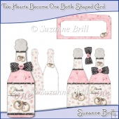 Two Hearts Become One Bottle Shaped Card