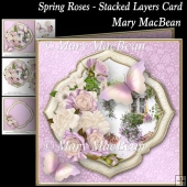Spring Roses - Stacked Layers Card