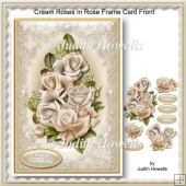 Cream Roses In Rose Frame Card Front