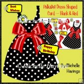 Polka Dot Dress Shaped Card~ Black & Red