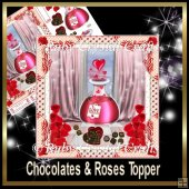 Chocolates and Roses Topper