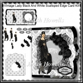 Vintage Lady Black And White Scalloped Edge Card Kit