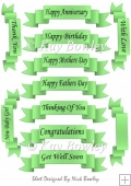 Lots of lovely sentiments in black script on green tags