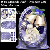 While Shepherds Watch - Oval Easel Card