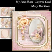 My Pink Shoes - Layered Card