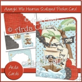 Aaargh Me Hearties Scalloped Pocket Card
