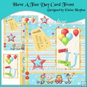Have A Fun Day Card Front with Pyramage