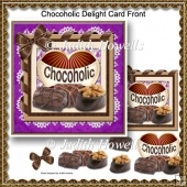 Chocoholic Delight Card Front