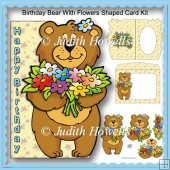 Birthday Bear With Flowers Shaped Card Kit