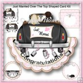 Just Married Over The Top Shaped Card Kit