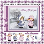 Winter Girls in Pink and Blue Decoupage Card Front