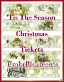 'Tis the Season Christmas Tickets Embellishment Set