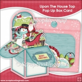 Upon The House Top Pop Up Box Card