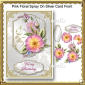 Pink Floral Spray On Silver Card Front