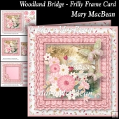 Woodland Bridge - Frilly Frame Card