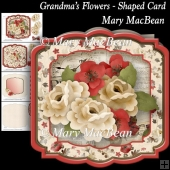Grandma's Flowers - Shaped Card