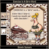 Exercise Is A Dirty Word