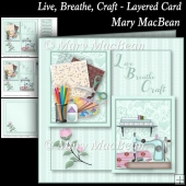 Live, Breathe, Craft - Layered Card