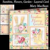 Sunshine, Flowers, Garden - Layered Card