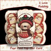 I Love Pudding - Four Fold Pop-Out Card