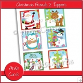 Christmas Friends 2 Toppers