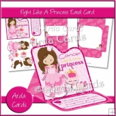 Fight Like A Princess Easel Card