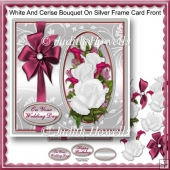 White And Cerise Bouquet On silver Frame Card Front
