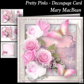 Pretty Pinks - Decoupage Card
