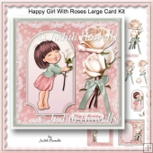 Happy Girl With Roses Large Card Kit