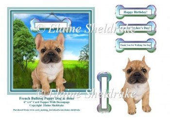 French Bulldog Puppy Dog And Bone 6 x 6 Card Topper & Decoupage