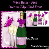 Wine Bottle over the Edge Card Front - Pink