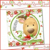 Believe In Christmas Quick Card