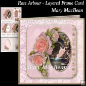 Rose Arbour - Layered Frame Card