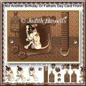 Not Another Birthday Or Fathers Day Card Front