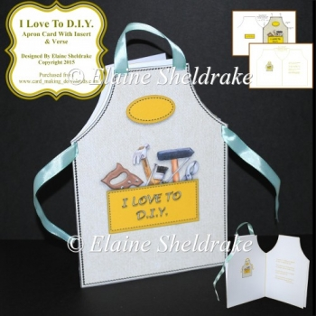 I Love To D.I.Y. - Cut & Fold Apron Card With Insert & Verse
