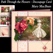 Path Through the Flowers - Decoupage Card