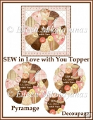 SEW in Love with You Pyramage Topper 4