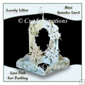 Lovely Lilies Mini Gazebo Card