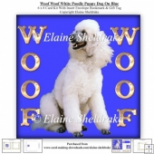 Woof Woof White Poodle Puppy Dog On Blue 6 x 6 Card Kit