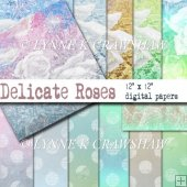 DELICATE ROSES - 12 digital papers (12 inch x 12inch)
