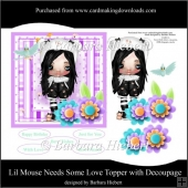 Lil Mouse needs Some Love Topper and Decoupage
