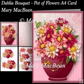 Dahlia Bouquet - Pot of Flowers A4 Card