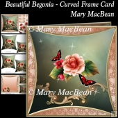 Beautiful Begonia - Curved Frame Card