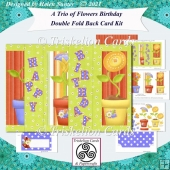 A Trio of Flowers Double Fold Back Birthday Card Kit